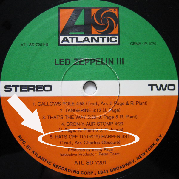 Led Zeppelin III Hats Off To (Roy) Harper Song