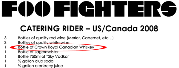 Foo Fighters Backstage Rider Catering Crown Royal Whiskey