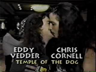 Eddie Vedder Pearl Jam Chris Cornell Soundgarden Temple Of The Dog Kissing