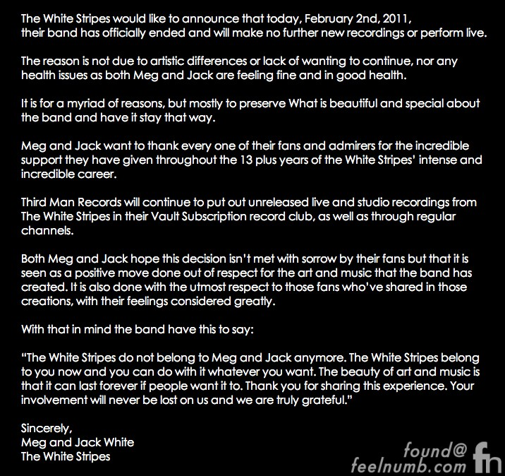 The White Stripes official Break-Up Announcement February 1, 2011 Jack White Meg White