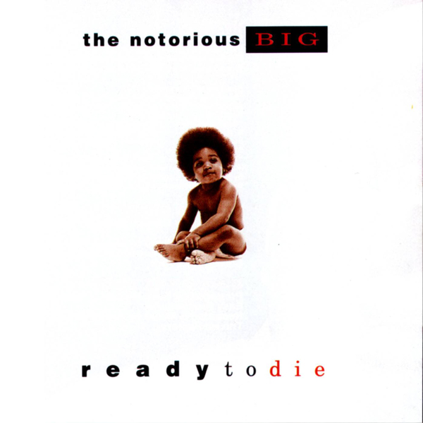 Notorious BIG Ready To Die Baby Keithroy Yearwood Biggie Smalls