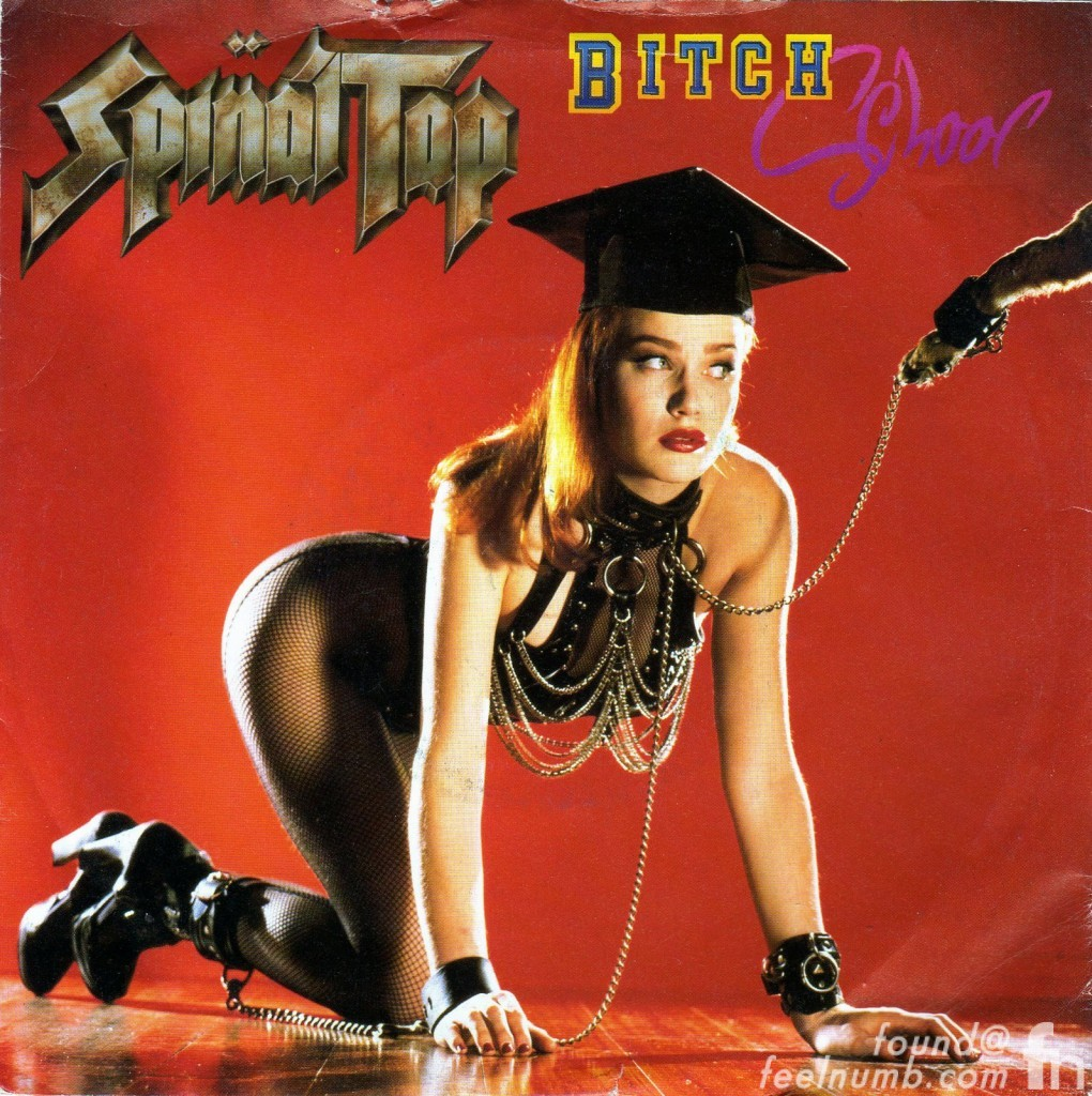 Spinal Tap Bitch School Mariah O'Brien Alice In Chains Dirt Model