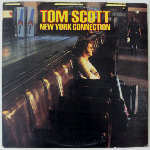 Tom Scott New York Connection George Harrison