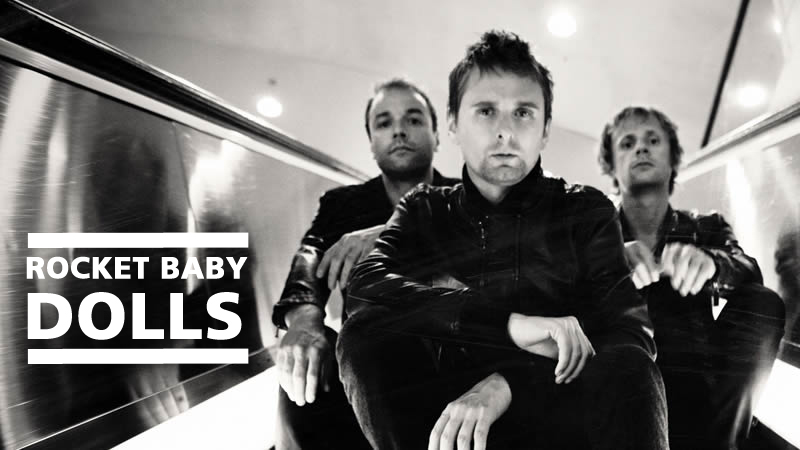 Muse original band Name Rocket Baby Dolls